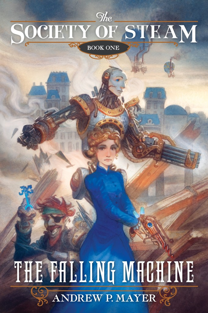 The Falling Machine: The Society of Steam-Book 1