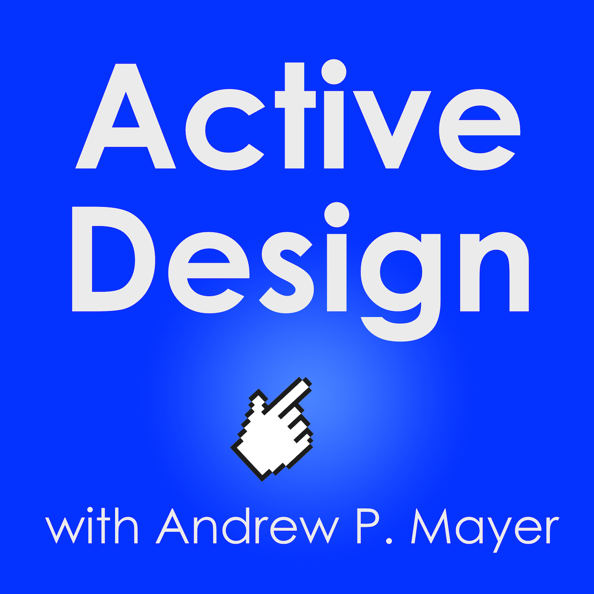 Active Design Podcast Episode 004—Chris Bennett